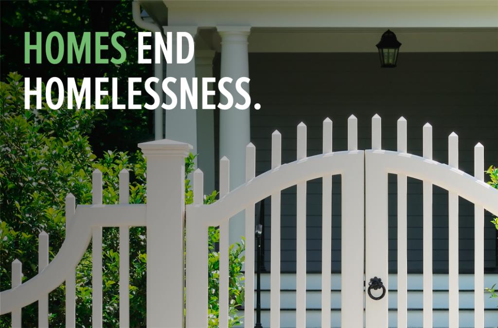 Homes End Homelessness